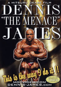 "Dennis ""The Menace"" James: This is the Way I Do It"