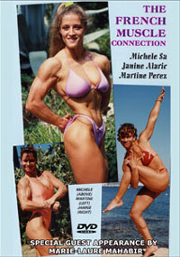 The French Muscle Connection: Michele Sa, Janine Alaric,
