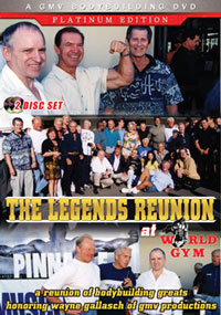 The Legends Reunion at World Gym - 2 Disc Set