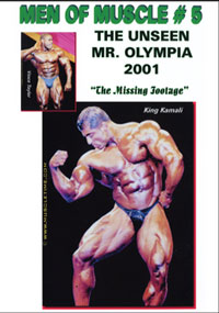 Men of Muscle #5 The Unseen Mr Olympia 2001 The Missing Footage