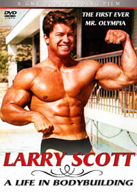 Larry Scott 'A Life in Bodybuilding' - The first ever Mr Olympia