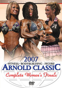 2007 Arnold Classic: The Women - The Finals