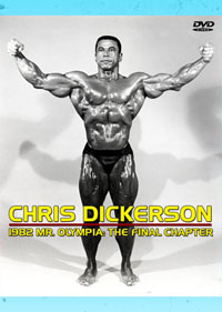 Chris Dickerson 1982 Mr Olympia The Final Chapter
