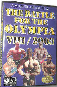 The Battle for the Olympia 2003 2 DVD Set